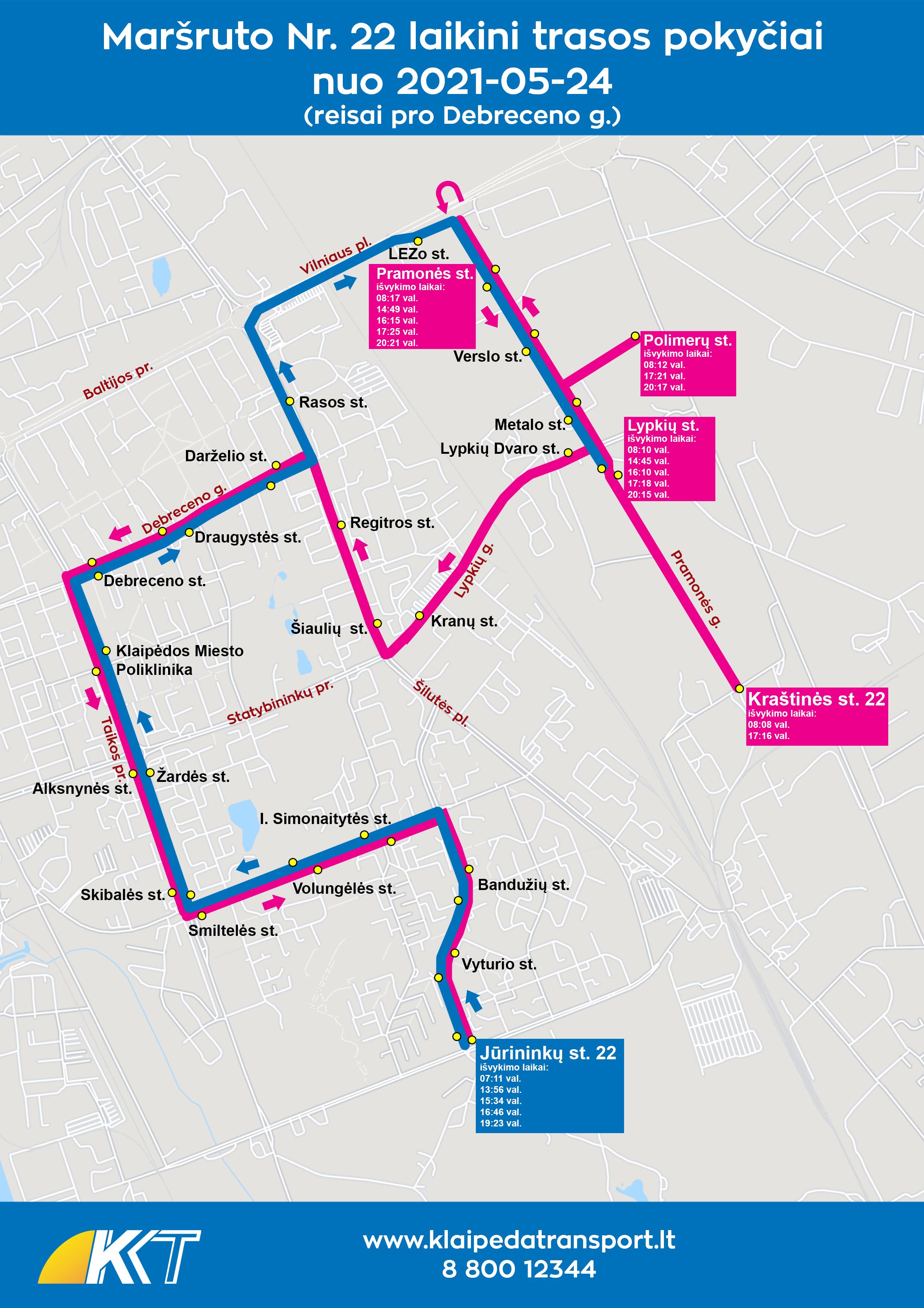 22 maršrutas per Lypkių g. REISAS PRO DEBRECENO G. nuo 2021-05-24