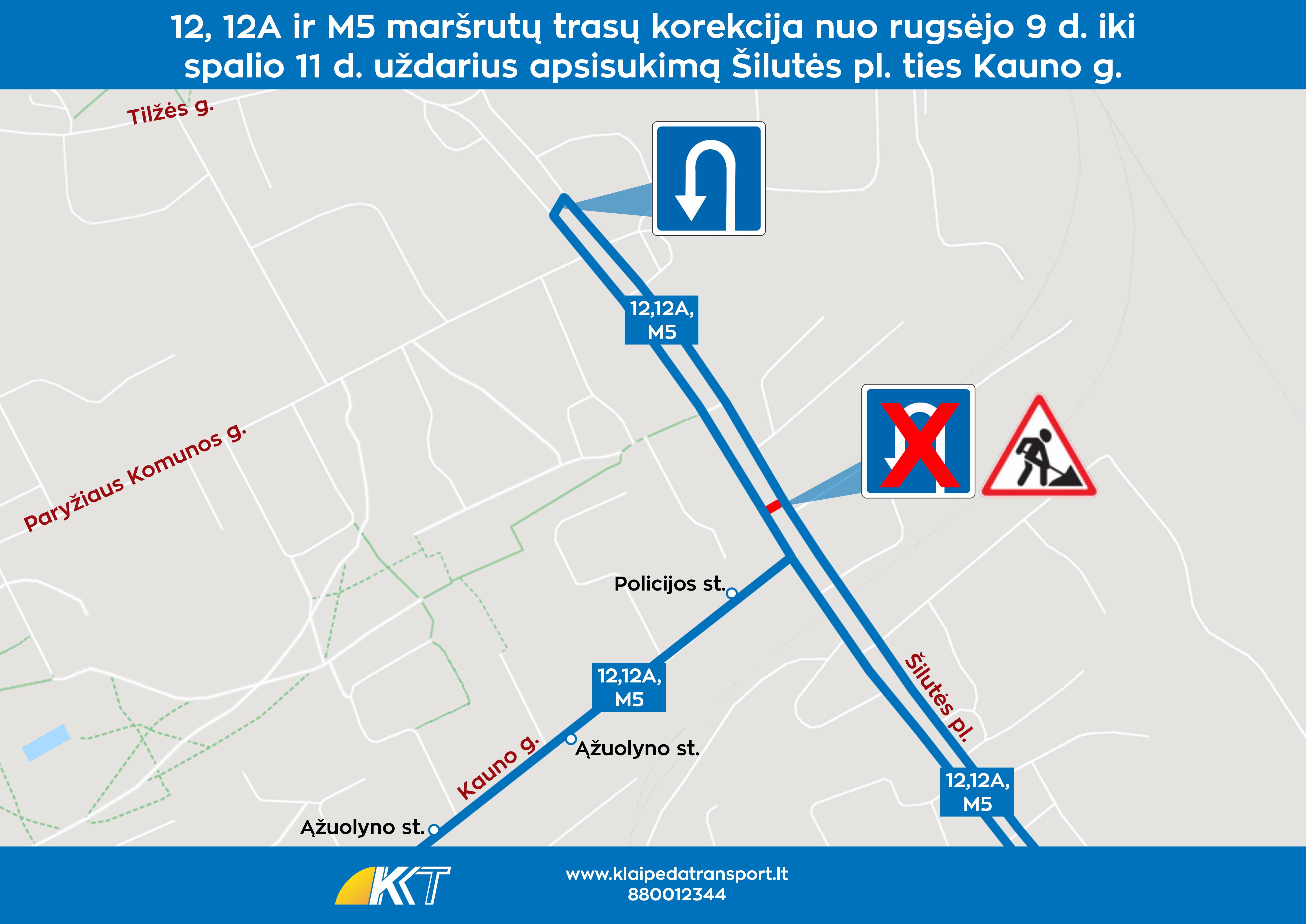 12, 12A ir M5 maršrutai. Šilutės pl. ties Kauno gatve apsisukimo uždarymas